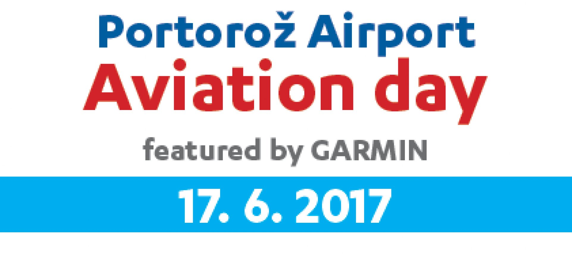 PORTOROŽ AIRPORT AVIATION DAY featured by GARMIN